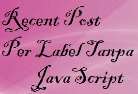 recent post per label tanpa javascript